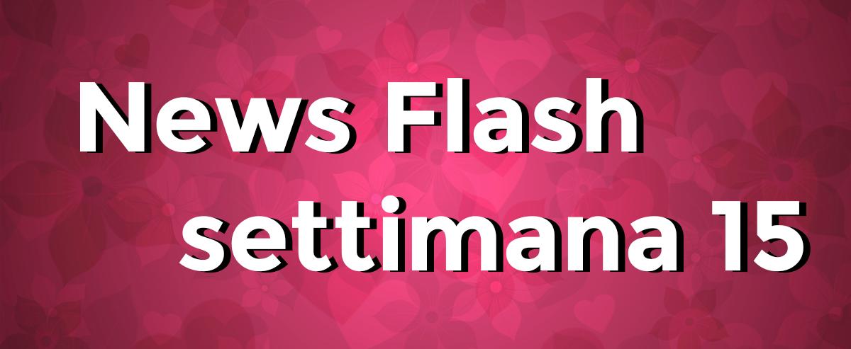 news flash settimana n15